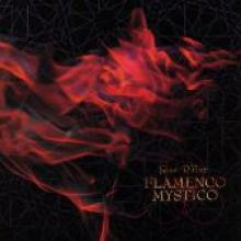 "Gino D'Auri ""Flamenco Mystico"""