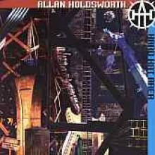 "Allan Holdsworth ""Hard Hat Area"""