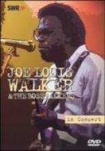 "Joe Lous Walker & The Bosstalkers ""In Concert"""