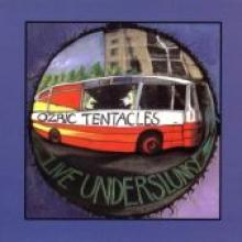 "Ozric Tentacles ""Live Underslunky"""
