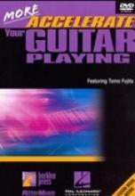 "Tomo Fujita ""More Accelerate Your Guitar Playing"""