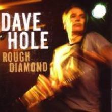 "Dave Hole ""Rough Diamond"""