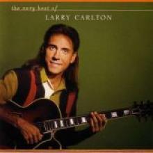 "Larry Carlton ""The Very Best Of Larry Carlton"""