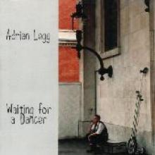 "Adrian Legg ""Waiting For A Dancer"""