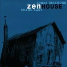 "Hellborg/Lane  ""Zen House"""