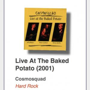 "#10: Cosmosquad ""Live At The Baked Potato"""