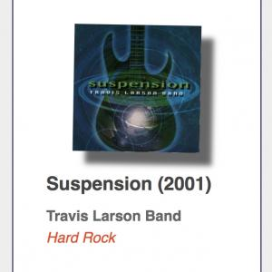 "#30: Travis Larson Band ""Suspension"""